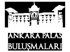 ANKARA PALAS BULUŞMALARI